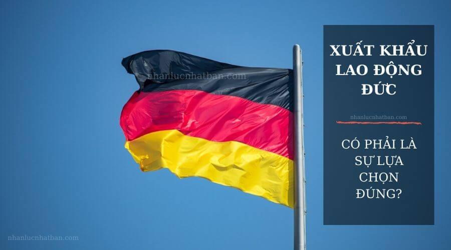 Có nên đi xuất khẩu lao động Đức hay không