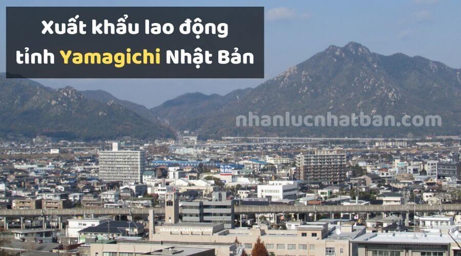 Xuất khẩu lao động tỉnh Yamagichi Nhật Bản