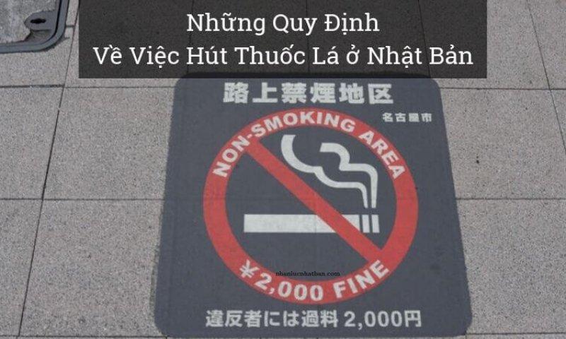 Những Quy Định Về Việc Hút Thuốc Lá tại Nhật Bản