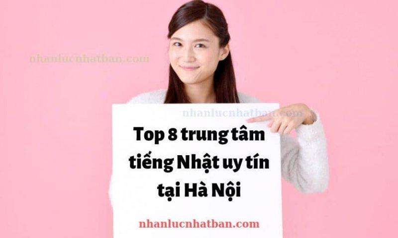 Top 8 trung tâm tiếng Nhật uy tín tại Hà Nội